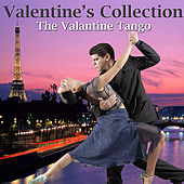 Valentine's Collection - The Valentine Tango by Various Artists