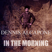 In The Morning by Dennis Alcapone