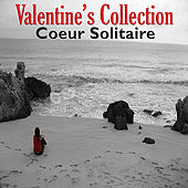 Valentine's Collection - Coeur Solitaire by Various Artists