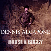 Horse & Buggy by Dennis Alcapone