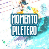 Momento Piletero by Various Artists