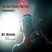 The Best History Hip Hop (Remastered) de Dj Krush