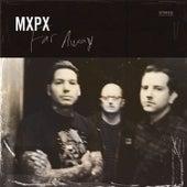 Far Away by MxPx