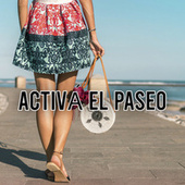Activá el paseo by Various Artists