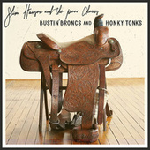 Bustin' Broncs and Honky Tonks by Slim Hanson and the Poor Choices