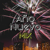 Año Nuevo Mix by Various Artists