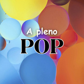 A pleno Pop by Various Artists