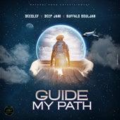 Guide My Path by Deep Jahi Deeclef
