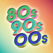 80s, 90s, 00s by Various Artists