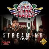 Streaming Live (Cover) de Banda Juarez