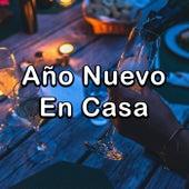 Año Nuevo En Casa von Various Artists