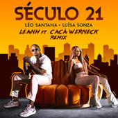 Século 21 (Leanh & Cacá Werneck Remix) von Léo Santana