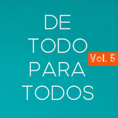 De Todo Para Todos Vol. 5 by Various Artists