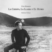 La Chispa, la Llama y el Humo (Edición Deluxe) de Fon Román