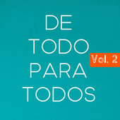 De Todo Para Todos Vol. 2 von Various Artists