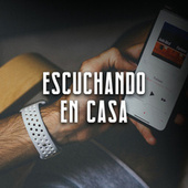 Escuchando en casa by Various Artists