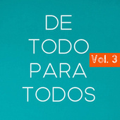 De Todo Para Todos Vol. 3 by Various Artists
