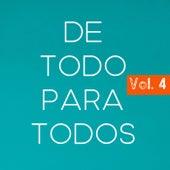 De Todo Para Todos Vol. 4 by Various Artists