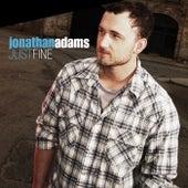 Just Fine by Jonathan Adams