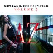 Mezzanine de L'Alcazar Volume 5 by Various Artists