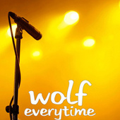 Everytime by Wolf