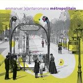 Métropolitain by Emmanuel Santarromana
