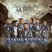 Cuarentena by La Zenda Norteña