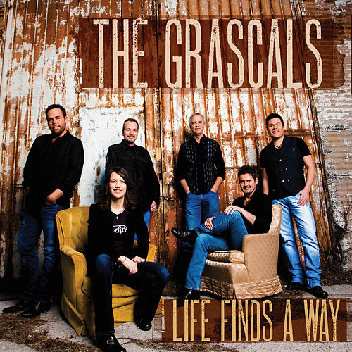 Life Finds A Way by The Grascals
