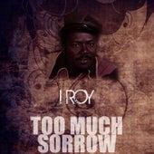 Too Much Sorrow de I-Roy