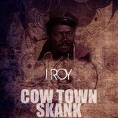 Cow Town Skank de I-Roy