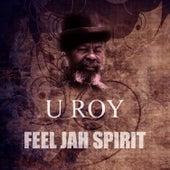 Feel Jah Spirit by U-Roy