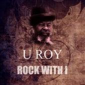 Rock With I by U-Roy