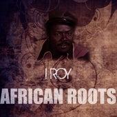 African Roots de I-Roy