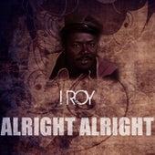 Alright Alright de I-Roy