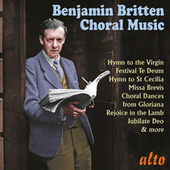 Benjamin Britten: Choral Music by Various Artists