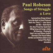 Paul Robeson: Songs of Struggle and Love di Paul Robeson