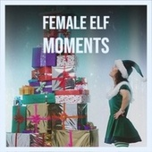 Female Elf Moments de Andre Kostelanetz And His Orchestra, Jerry Clayton, Steve Lawrence, Denny Chew