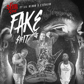 Fake Shit (feat. Lil Blood & J. Stalin) by Slim 400