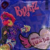 A Tal da Bratz by Bratz