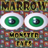 Monster Eyes by Marrow