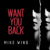 Want You Back de Mike Wind