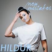 New Mistakes by Hildur