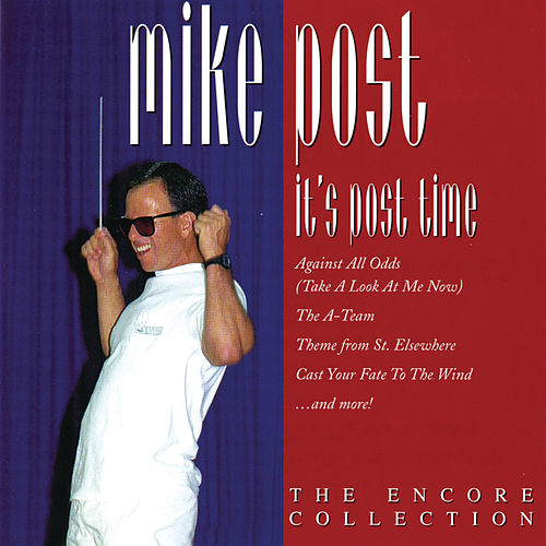 Encore: It's Post Time by Mike Post