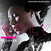 Recover - Single by Orly
