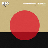 RSO Performs U2 by Roma Symphony Orchestra