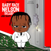 Baby Face Nelson (Deluxe) by Jose Guapo