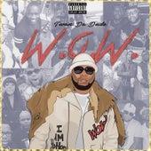 W.O.W (With or Without) by Twan da Dude