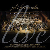 Jul i Fartein Valen (Live) by Stavanger Gospel Company