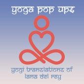 Yogi Translations of Lana Del Rey de Yoga Pop Ups