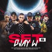 Set DJay W 5 by Djay W